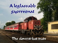 The slowest fast train