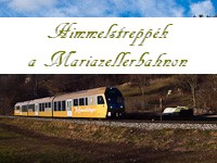 Himmelstreppe trainsets at the Mariazell Railway