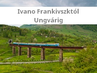 From Ivano Frankivsk to Uzhhorod