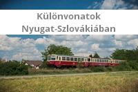 Különvonatok Nyugat-Szlovákiában