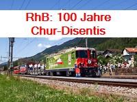 RhB: 100 Jahre Chur-Disentis