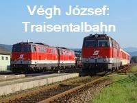 Végh József: Traisentalbahn